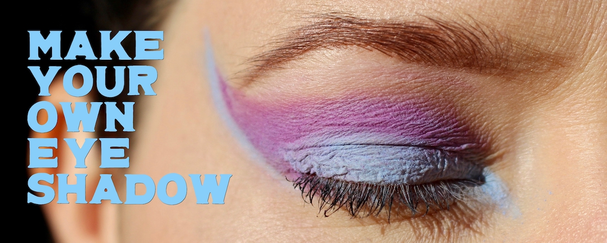 Make your own eye shadow blog